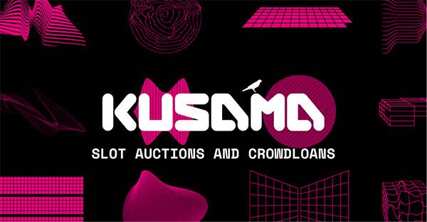 KusamaCrowdLoans